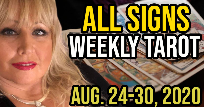 Weekly Tarot Card Reading Aug 24-30, 2020 by Alison Janes All Signs