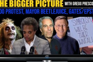 Mayor Beetlejuice, Gates Epstein Connection, Pedo Protest – The BIGGER Picture with Gregg Prescott