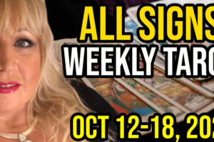 Weekly Tarot Card Reading Oct 12-18, 2020 by Alison Janes All Signs