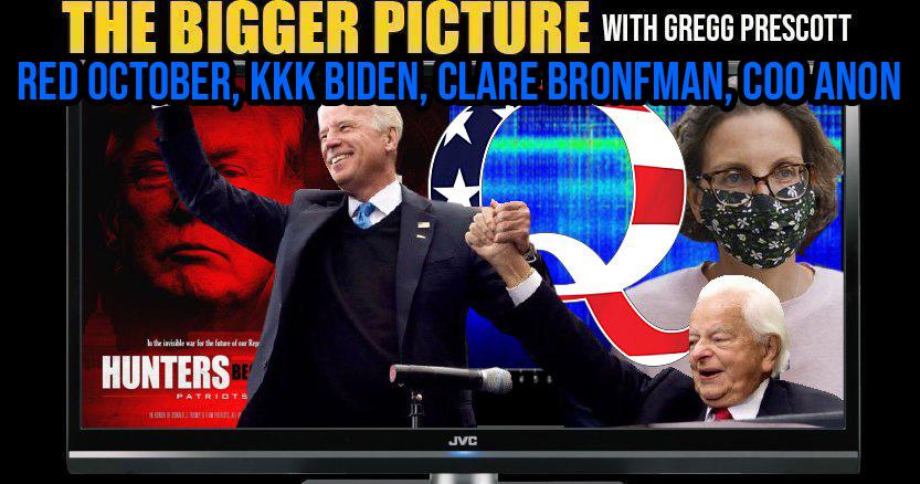Red October, Clare Bronfman, Sleepy KKK, Coo Anon - The BIGGER Picture with Gregg Prescott