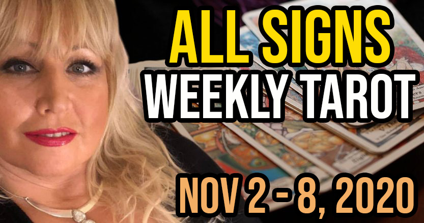 Weekly Tarot Card Reading Nov 2-8, 2020 by Alison Janes All Signs