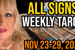 Weekly Tarot Card Reading Nov 23-29, 2020 by Alison Janes All Signs