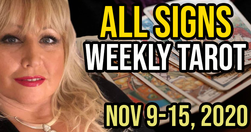 Weekly Tarot Card Reading Nov 9-15, 2020 by Alison Janes All Signs