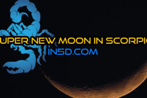 Super New Moon In Scorpio/Mars Stations Direct: Endings And Beginnings, Shadow Work