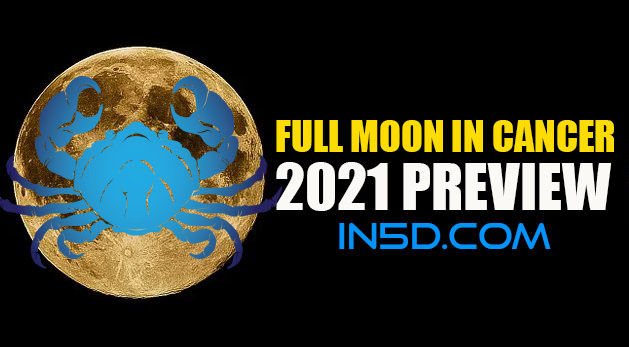 Full Moon In Cancer & 2021 Preview