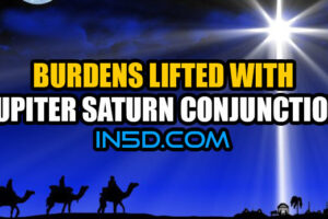 Burdens Lifted With Jupiter Saturn Conjunction