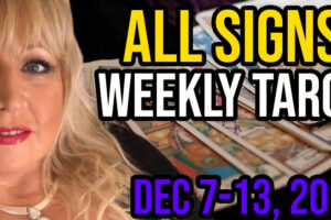 Weekly Tarot Card Reading Dec 7-13, 2020 by Alison Janes All Signs