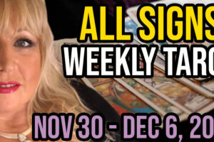 Weekly Tarot Nov 30-Dec 6, 2020 with Alison Janes All Signs