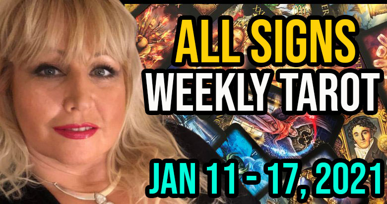 Weekly Tarot Card Reading Jan 11-17, 2021 by Alison Janes All Signs