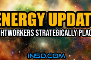 Energy Update – Lightworkers Strategically Placed