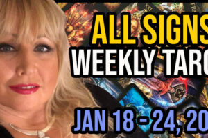 Weekly Tarot Card Reading Jan 18-24, 2021 by Alison Janes All Signs