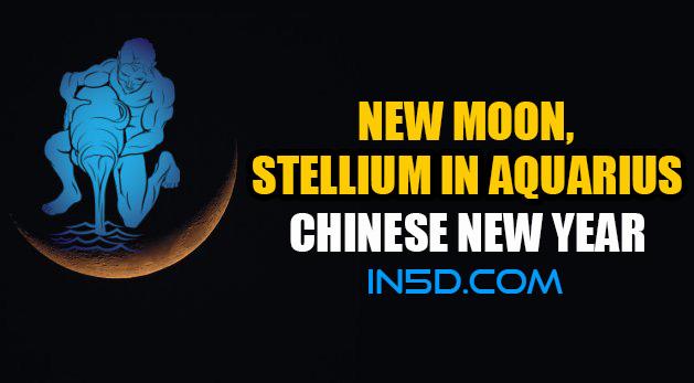 New Moon, Stellium In Aquarius - Chinese New Year