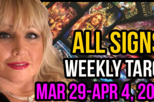Weekly Tarot Card Reading Mar 29-Apr 4, 2021 by Alison Janes All Signs