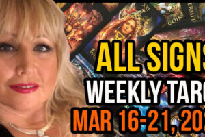 ALL SIGNS Weekly Tarot March 16-21, 2021 with Alison Janes