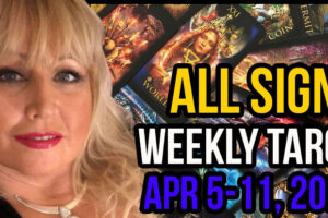 Weekly Tarot Card Reading Apr 5-11, 2021 by Alison Janes All Signs