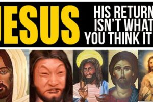Jesus: His Return Isn't What You Think It Is