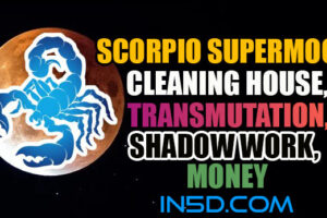 Scorpio Supermoon – Cleaning House, Transmutation, Shadow Work, Money