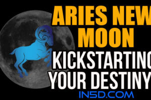 Aries New Moon – Kickstarting Your Destiny!