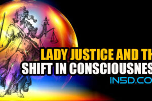Lady Justice And The Shift In Consciousness