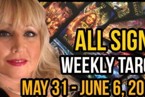 Weekly Tarot Card Reading May 31 – June 6, 2021 by Alison Janes All Signs