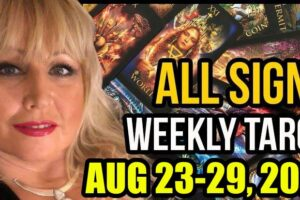 Weekly Tarot Card Reading August 23-29, 2021 by Alison Janes All Signs