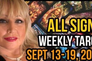 Weekly Tarot Card Reading September 13-19, 2021 by Alison Janes All Signs