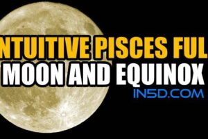 Intuitive Pisces Full Moon & Equinox